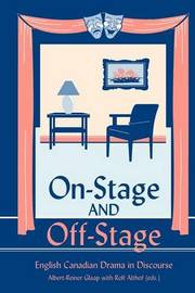 On Stage and Off Stage by Albert Reiner-Glaap