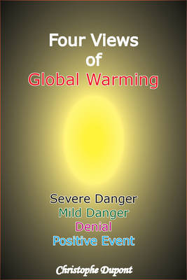 Four Views of Global Warming by Christophe Dupont