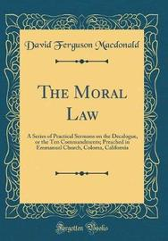 The Moral Law by David Ferguson MacDonald image