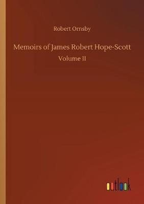 Memoirs of James Robert Hope-Scott by Robert Ornsby image