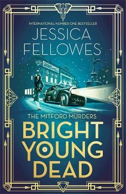 Bright Young Dead by Jessica Fellowes image