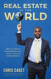 Real Estate Is the World by Christopher Cadet image