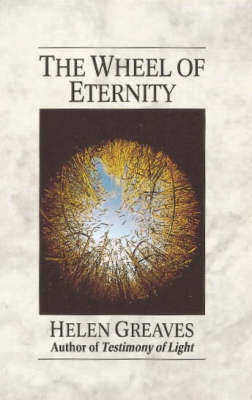 The Wheel of Eternity by Helen Greaves image