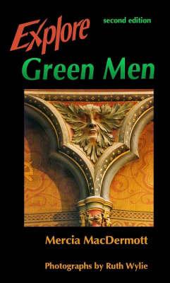 Explore Green Men by Marcia MacDermott image