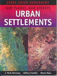Urban Settlements Yr 12 Geography by NEWHOUSE image