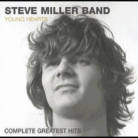 Young Hearts: Complete Greatest Hits by Steve Miller Band