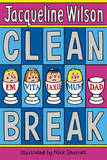 Clean Break by Jacqueline Wilson
