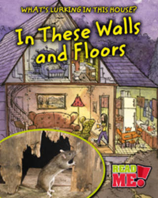 In These Walls and Floors by Nancy Harris