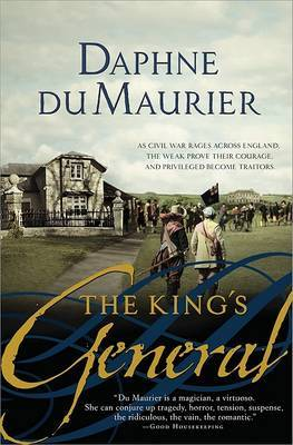 King's General by Daphne Du Maurier