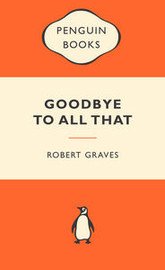 Goodbye to All That (Popular Penguins) by Robert Graves