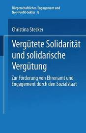 Vergutete Solidaritat Und Solidarische Vergutung by Christina Stecker