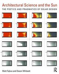Architectural Science and the Sun by Matt Fajkus