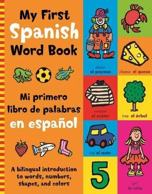 My First Spanish Word Book by Mandy Stanley image