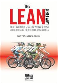 The Lean Law Firm by Larry Port