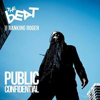 Public Confidential by THE BEAT & RANKING ROGER