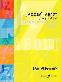 Jazzin' About Piano Duet by Pam Wedgwood