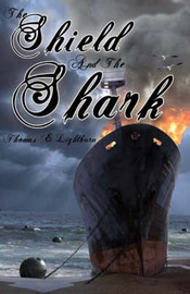 The Shield and the Shark by Thomas E. Lightburn image