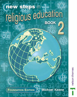 New Steps in Religious Education: Bk. 2: Foundation Ed by Michael Keene image