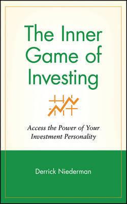 The Inner Game of Investing by Derrick Niederman