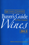 Michael Cooper's Buyer's Guide to New Zealand Wines 2013 by Michael Cooper