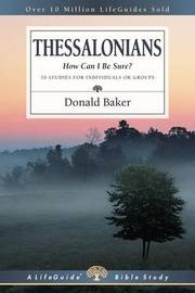 1 & 2 Thessalonians by Donald Baker