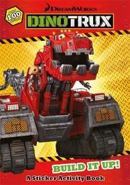 Dinotrux: Build and Rescue! Sticker Book by Dinotrux