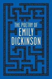The Poetry of Emily Dickinson by Emily Dickinson