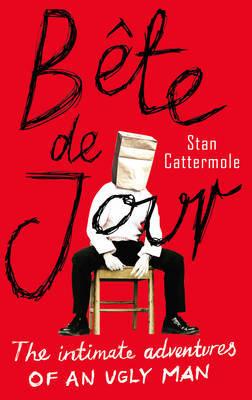 Bete De Jour by Stan Cattermole