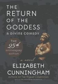 The Return of the Goddess by Elizabeth Cunningham
