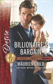 Billionaire's Bargain by Maureen Child
