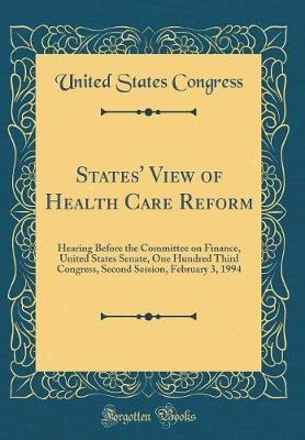 States' View of Health Care Reform by United States Congress