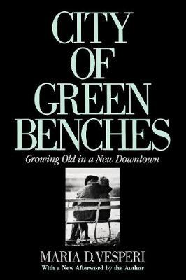 City of Green Benches by Maria Vesperi
