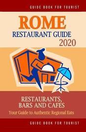 Rome Restaurant Guide 2020 by Herman W Stewart