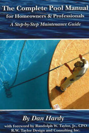 Complete Pool Manual for Homeowners & Professionals by Dan Hardy image