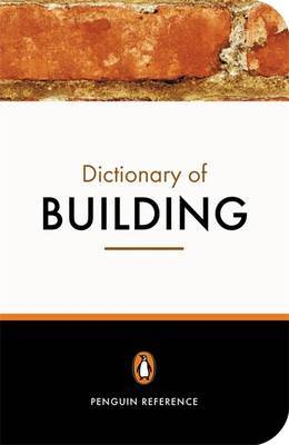 The Penguin Dictionary of Building by John S. Scott image