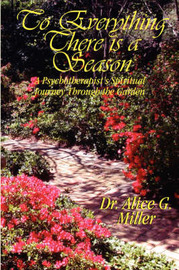 To Everything There Is a Season by Alice, G. Miller image