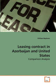 Leasing Contract in Azerbaijan and United States by Orkhan Baylarov