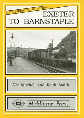 Exeter to Barnstaple: the Latter Junction Being Shown in Detail by Vic Mitchell image