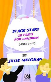 Stage Start by Julie Meighan