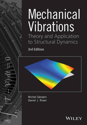 Mechanical Vibrations by Michel Geradin