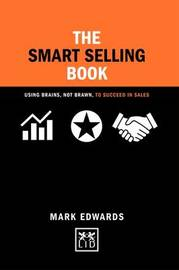 The Smart Selling Book by Mark Edwards