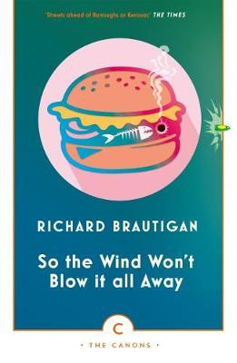 So the Wind Won't Blow It All Away by Richard Brautigan image