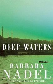 Deep Waters (Inspector Ikmen Mystery 4) by Barbara Nadel image
