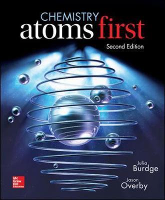 Chemistry: Atoms First by Julia R. Burdge