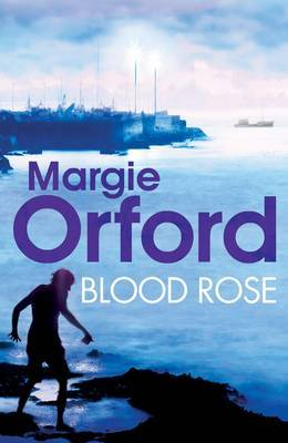 Blood Rose by Margie Orford