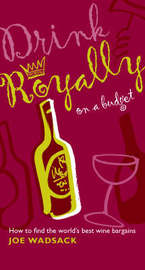 Drink Royally on a Budget by Joe Wadsack image