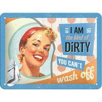 Nostalgic Art Tin Sign - The Kind of Dirty