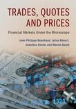 Trades, Quotes and Prices by Jean-Philippe Bouchaud