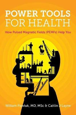 Power Tools for Health by Caitlin Layne