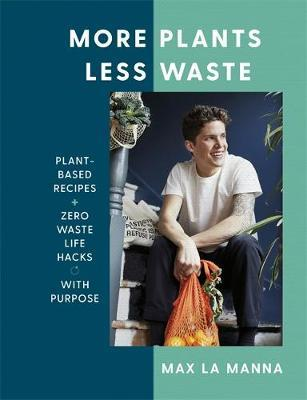 More Plants Less Waste by Max La Manna image